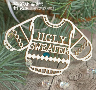 Chipboard a sweater with the inscription Ugly Sweater Hy-044