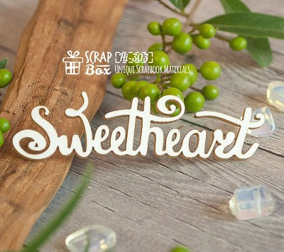 Chipboard inscription Sweetheart Hi-303
